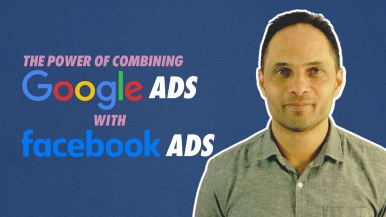The Power Of Combining Google Ads With Facebook Ads