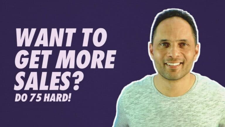 Want More Sales? Do 75 Hard!