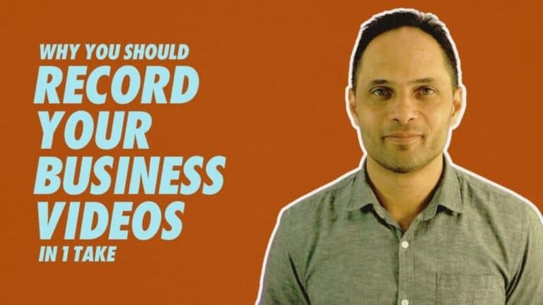 Why You Should Record Your Business Videos In 1 Take